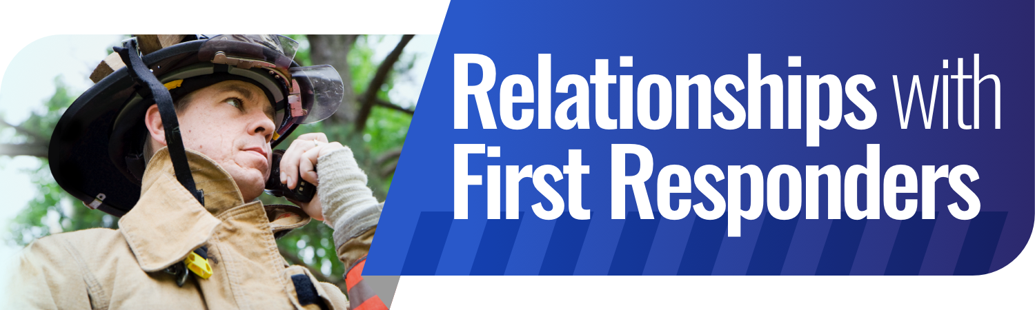 Relationships with First Responders